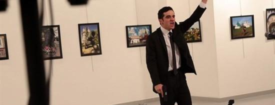 Ambasadorul Rusiei în Turcia a murit după ce fost împuşcat în Ankara. ''Noi murim în Alep, voi muriţi aici''