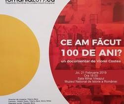 Documentarul istoric ''Ce-am făcut 100 de ani…?'', proiectat la MNIR
