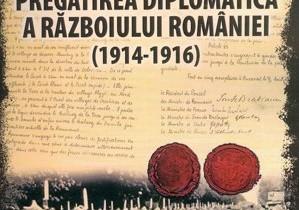 ''Pregătirea diplomatică a războiului României (1914-1916)'', de Gheorghe A. Dabija – o carte pe zi