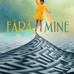 O carte pe zi: ''Fără mine'', de Gayle Forman